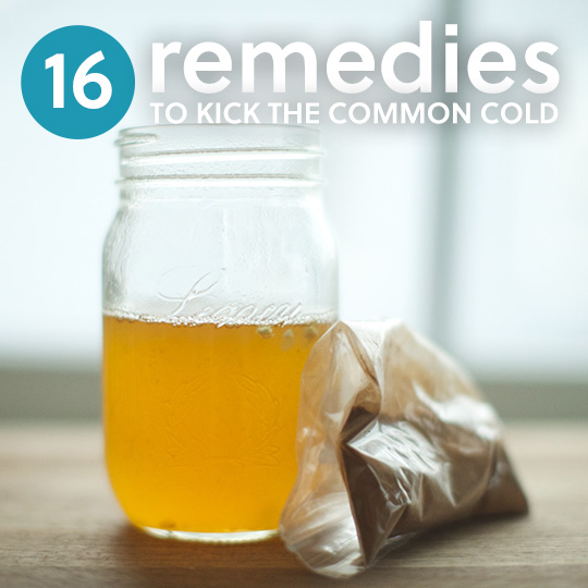 16 Natural Remedies To Kick The Common Cold...