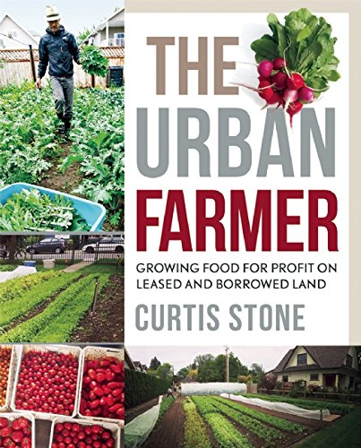 The Urban Farmer...