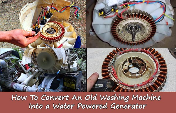 How To Convert An Old Washing Machine Into A Water Powered Generator For Free Power...