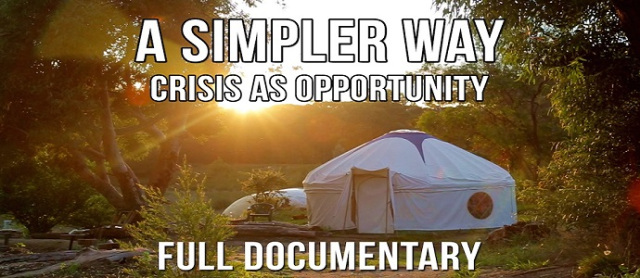 A Simpler Way: Crisis As Opportunity...