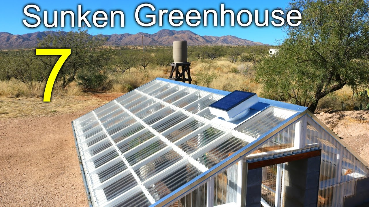 How To Build An Underground / Sunken Greenhouse For Year Round Growing…