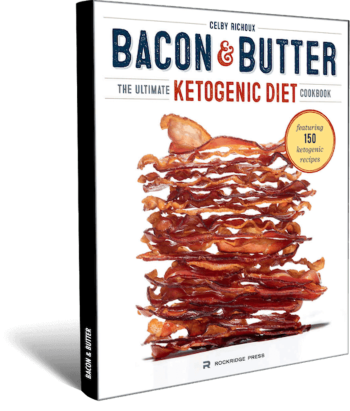 Bacon & Butter - Ketogenic Diet Cookbook - 100% FREE!