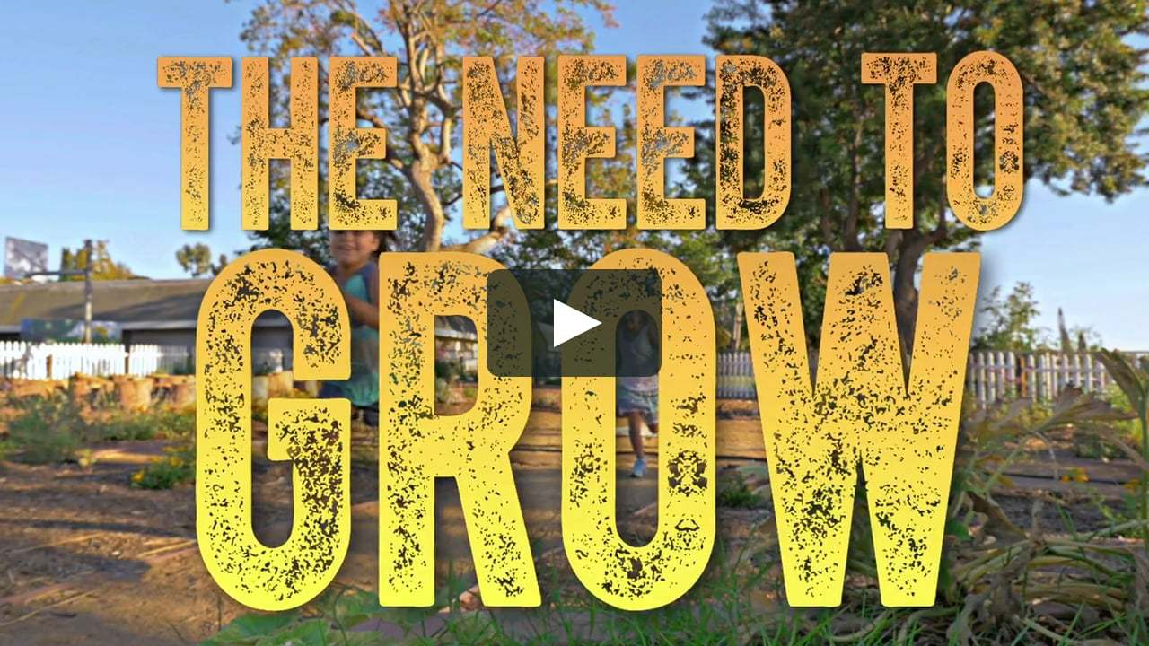 The Need To Grow Documentary...